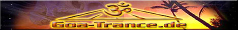 Goa-Trance.de - Goa-Parties - Psychedelic Gallery - FREE GOA MP3 - GOA Forum